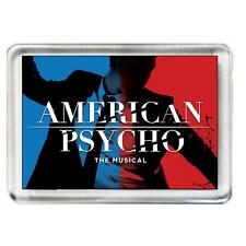American Psycho. The Musical. Fridge Magnet.