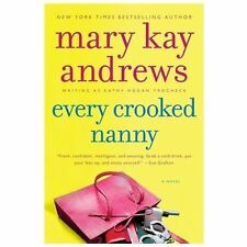 Callahan Garrity: Every Crooked Nanny by Mary Kay Andrews (2013, Paperback)
