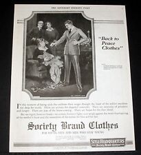 1919 OLD MAGAZINE PRINT AD, SOCIETY BRAND CLOTHES, BACK TO PEACE, FLAGG ART!