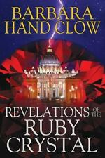 Revelations of the Ruby Crystal, Clow, Barbara Hand, Good Book
