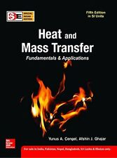 Heat and Mass Transfer: Fundamentals and Applications by Afshin Ghajar and Yu...