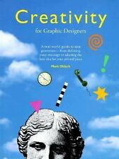 Creativity for Graphic Designers by Mark Oldach (1995, Hardcover) kc