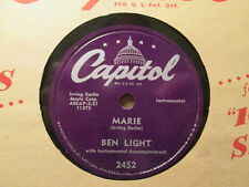 BEN LIGHT - Marie / You Made All My Dreams Come True    CAPITOL 2452 - 78rpm