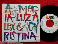 "ALEX y CHRISTINA A Media Luz 7"" SINGLE 1988 WEA Spain PROMO (EX-/EX-) ---3"