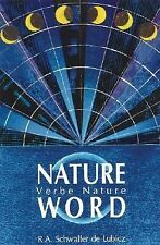 R A Schwaller De Lubicz - Nature Word (1989) - New - Trade Paper (Paperback