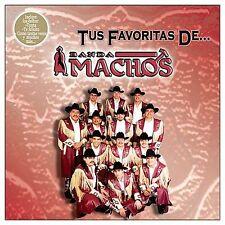Tus Favoritas De Banda Machos by Banda Machos
