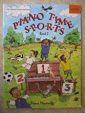 Tempo di pianoforte 2 Libro dello sport dal metodo di pianoforte Oxford * NUOVO *