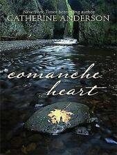 Comanche Heart by Catherine Anderson (2009, Hardcover, Large Type)