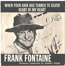 FRANK FONTAINE--PICTURE SLEEVE + 45--(HEART OF MY HEART)---PS--PIC--SLV