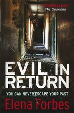 Evil in Return, By Elena Forbes,in Used but Acceptable condition