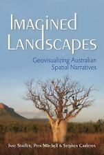 The Spatial Humanities: Imagined Landscapes : Geovisualizing Australian...
