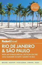 Fodor's Rio de Janeiro & Sao Paulo: With an 8-page Special Section on the...
