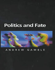 Politics and Fate, Andrew Gamble