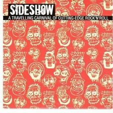 (CC665) Sideshow, A Travelling Carnival of Cutting-edge Rock n Roll - 2011 CD