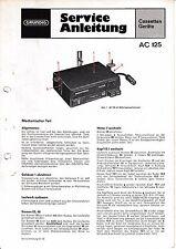 Service Manual-Anleitung für Grundig AC 125