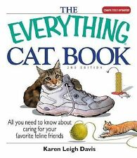 The Everything Cat Book by Karen Leigh Davis (2006, Paperback)