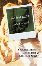 The Lost Night: A Daughter's Search for the Truth of Her Father's Murd-ExLibrary