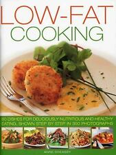Low Fat Cooking: 60 Dishes for Deliciously Nutritious and Healthy Eating, Shown