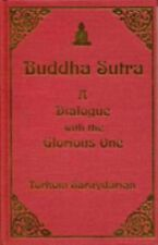 Buddha Sutra, a Dialogue with the Glorious One by Torkom Saraydarian (1994,...