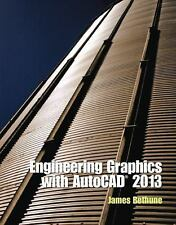 Engineerng Graphics with AutoCAD 2013 by James Bethune (2012, Hardcover,...