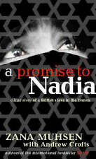 A Promise to Nadia by Andrew Crofts, Zana Muhsen (Paperback, 2000)