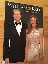 KATE MIDDLETON - WILLIAM & KATE: THEIR ROYAL YEAR soft cover UK book - RARE!