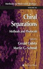 Chiral Separations: Methods and Protocols (Methods in Molecular Biolog-ExLibrary