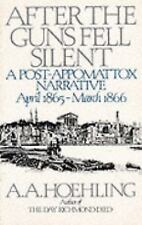 G, After the Guns Fell Silent, A. A. Hoehling, 1568330030, Book