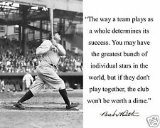 """Babe Ruth New York Yankees """" team"""" Autograph Quote 8 x 10 Photo Picture"""