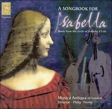 A Songbook for Isabella (Musica Antiqua) CD NEW