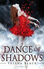 Dance of Shadows by Yelena Black (2013, Hardcover)