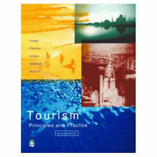 Tourism: Principles and Practice Chris Cooper, John Fletcher, Stephen Wanhill, D