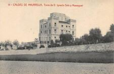 CPA CATALUNYA ESPAGNE CALDAS DE MALAVELLA TORRE DE D.IGNACIO SALA Y MASSAGUER