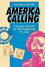 America Calling: A Social History of the Telephone to 1940-ExLibrary