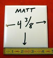 Vintage... One Tile Sample … NOS…White Field Tile…4-3/8 inch wide…Matte Finish
