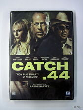 CATCH .44 44  Dvd Video 01 Distribution Bruce Willis Film Nuovo New