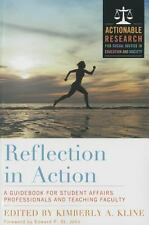 Reflection in Action : A Handbook for Student Affairs Faculty and Staff...
