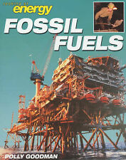 Fossil Fuels (Looking at Energy) Polly Goodman Very Good Book