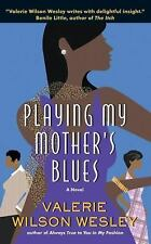 Playing My Mothers Blues, Valerie Wilson Wesley, Good Condition, Book