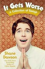 It Gets Worse: A Collection of Essays Shane Dawson Paperback Youtube Pre-Order