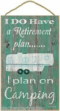 "Teal I Do Have A Retirement Plan Fifth Wheel Camper Sign Plaque 10""x16"""