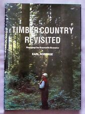Timber Country Revisited - Earl Roberge SIGNED! Hard Cover, 1991