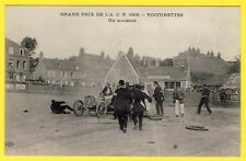 cpa Rare SPORT GRAND PRIX AUTOMOBILE CLUB de FRANCE 1908 VOITURETTES un ACCIDENT
