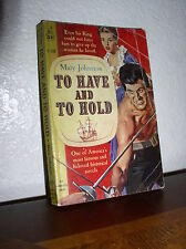 To Have and to Hold by Mary Johnston (Cardinal C-322, 3'rd Print, Oct 1962,PB)