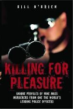 Killing for Pleasure O'Brien, Bill Very Good Book