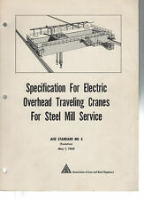 Specification Electric Overhead Traveling Cranes Steel Mill Service-AISE No 6