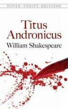 Dover Thrift Editions: Titus Andronicus by William Shakespeare (2015, Paperback)
