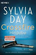 CROSSFIRE: Band 4: Hingabe, Sylvia Day, EROTIK-Roman, wie Fifty Shades of Grey