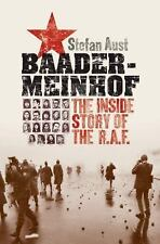Baader-Meinhof : The Inside Story of the R. A. F. by Stefan Aust and Anthea...