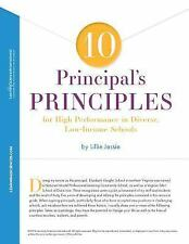 10 Principal's Principles for High Performance in Diverse, Low-Income Schools...